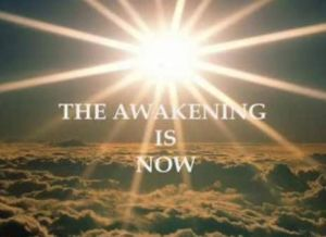 The Awakening is Now
