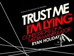 Trust Me I'm Lying